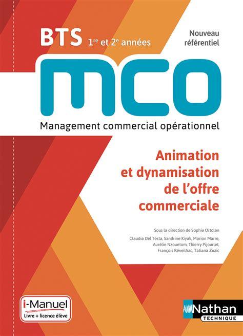 Animation Et Dynamisation De L Offre Commerciale Bts Mco 1re Et 2e Annees