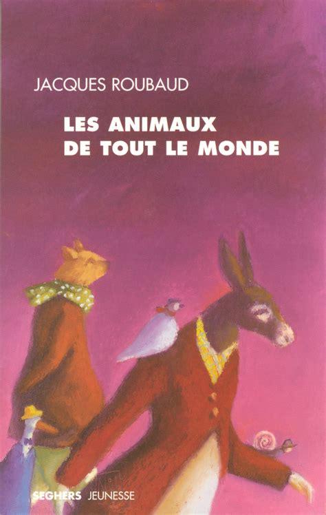 Animaux De Tout Le Monde