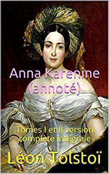 Anna Karenine Annote Tomes I Et Ii Version Complete Integrale