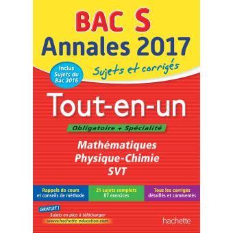 Annales Bac 2017 Le Tout En Un Term S