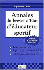 Annales Du Brevet D Etat D Educateur Sportif 4e Edition