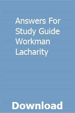 Answers For Study Guide Workman Lacharity