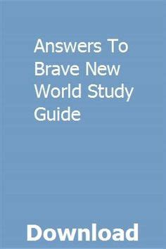 Answers To Brave New World Study Guide