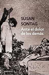 Ante El Dolor De Los Demas Regarding The Pain Of Others