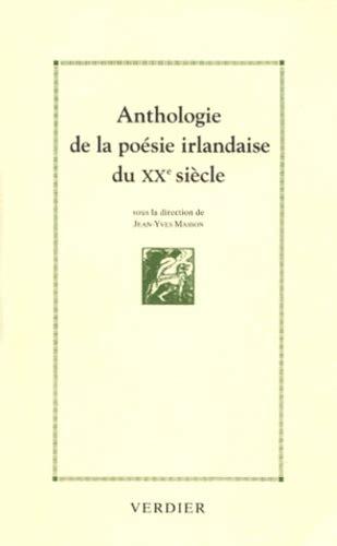 Anthologie De La Poesie Irlandaise Du Xxe Siecle 1890 1990