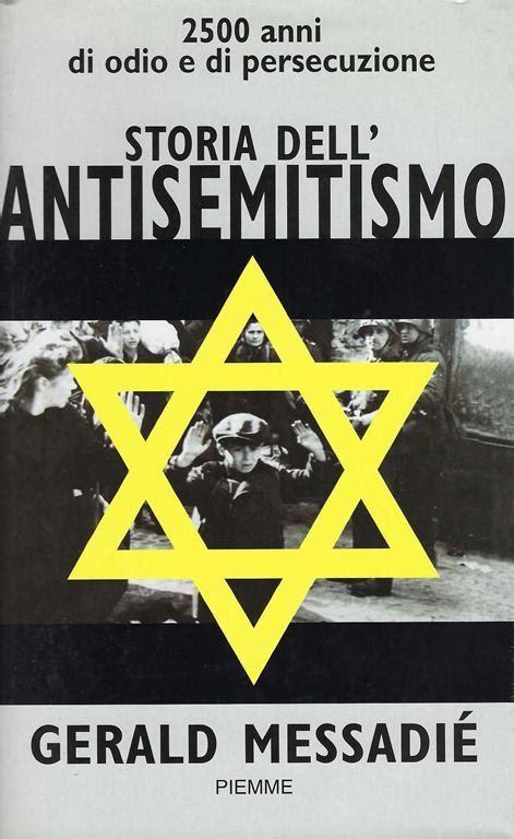 Antisemitismo E Cattolicesimo Storia