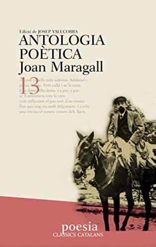 Antologia Poetica De Maragall Classics Catalans