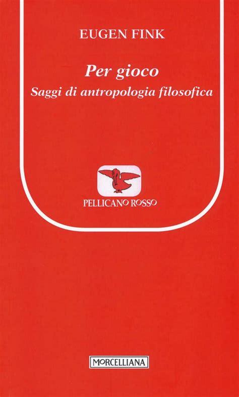 Antropologia Medica Il Pellicano Rosso Nuova Serie