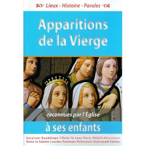 Apparitions De La Vierge A Ses Enfants Reconnues Par L Eglise