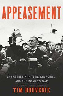 Appeasement Chamberlain Hitler Churchill And The Road To War