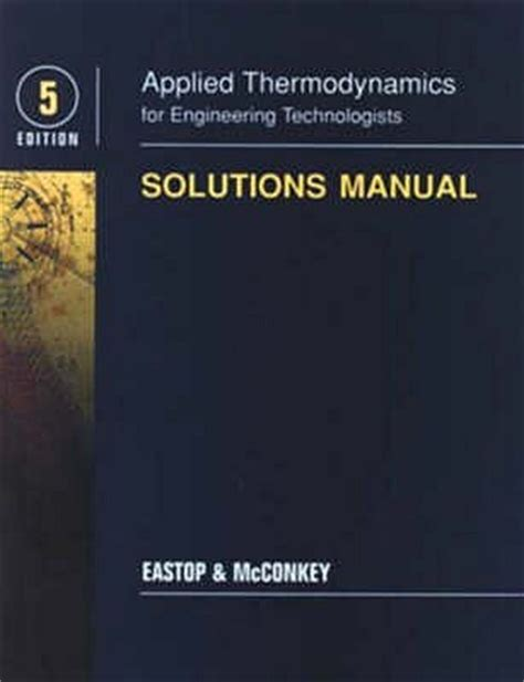 Applied Thermodynamics By Eastop And Mcconkey 5th Edition Solution Manual