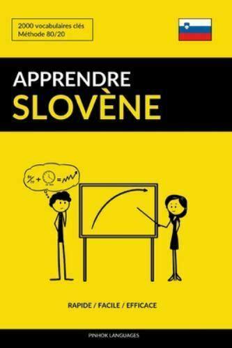 Apprendre Le Slovene Rapide Facile Efficace 2000 Vocabulaires Cles