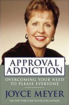 Approval Addiction Joyce Meyer Study Guide