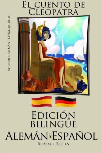 Aprender Aleman Edicion Bilingue Aleman Espanol El Cuento De Cleopatra
