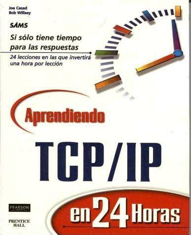 Aprendiendo Tcp Ip En 24 Horas