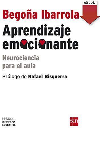 Aprendizaje Emocionante Ebook Epub Neurociencia Para El Aula Biblioteca Innovacion Educativa No 5