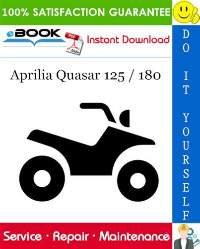 Aprilia Quasar 180 2006 Workshop Repair Service Manual