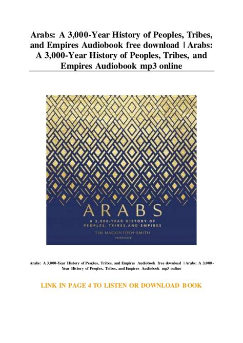 Arabs A 3 000 Year History Of Peoples Tribes And Empires