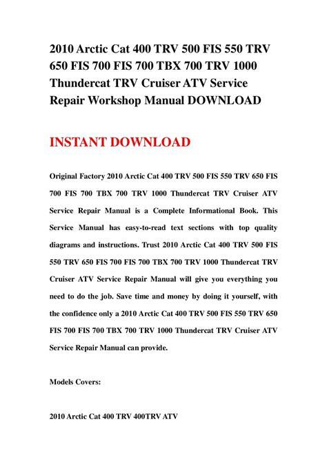 Arctic Cat 650 Fis 2010 Workshop Repair Service Manual