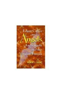 Are We Listening to Angels?: Now Edgar Cayce on Angels