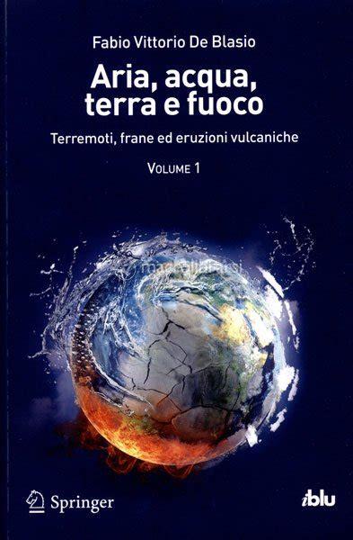 Aria Acqua Terra E Fuoco 1