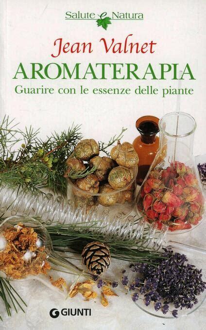 Aromaterapia Guarire Con Le Piante