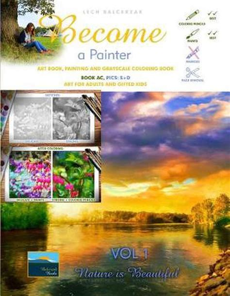 Art Book Painting And Grayscale Coloring Book Become A Painter Painted France Book Ac Pics Strong Art For Adults And Gifted Kids