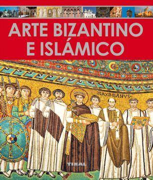 Arte Bizantino E Islamico Enciclopedia Del Arte
