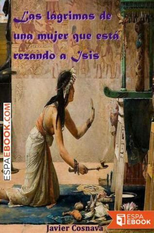 As Lagrimas De Una Mujer Que Esta Rezando A Isis Detective Ciego En El Antiguo Egipto No 2