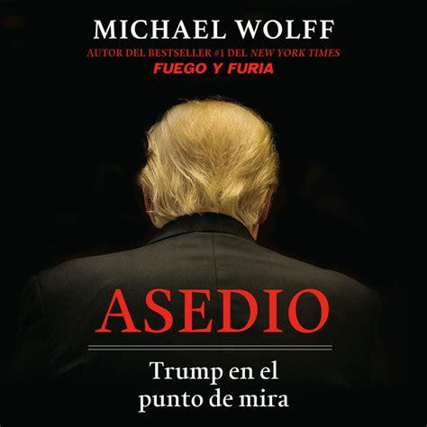 Asedio Siege Trump En El Punto De Mira