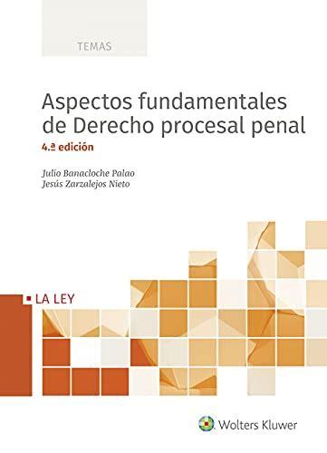 Aspectos Fundamentales De Derecho Procesal Penal 4o Ed 2018 Temas