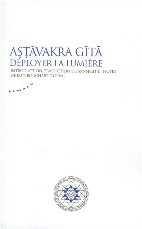 Astavakra Gita Deployer La Lumiere