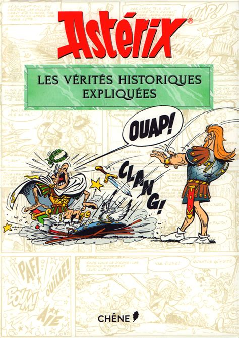 Asterix Et Les Verites Historiques Expliquees