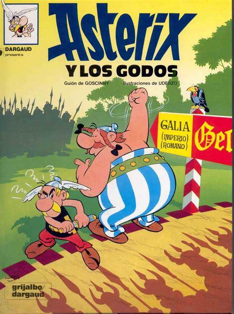 Asterix Y Los Godos Una Aventura De Asterix