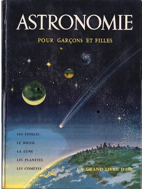 Astronomie Pour Garcons Et Filles