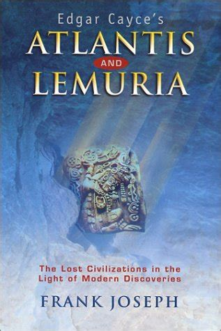 Atlantis And Lemuria The Lost Civilizations In The Light Of Modern Discoveries