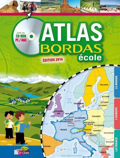 Atlas Bordas Ecole Cd Rom Edition 2016