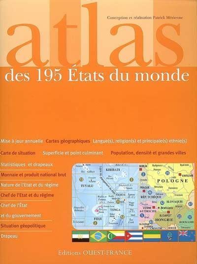 Atlas Des 195 Etats Du Monde Statistiques Et Drapeaux