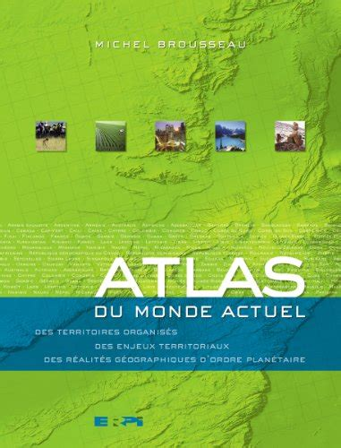 Atlas Du Monde Actuel Premier Cycle Sec