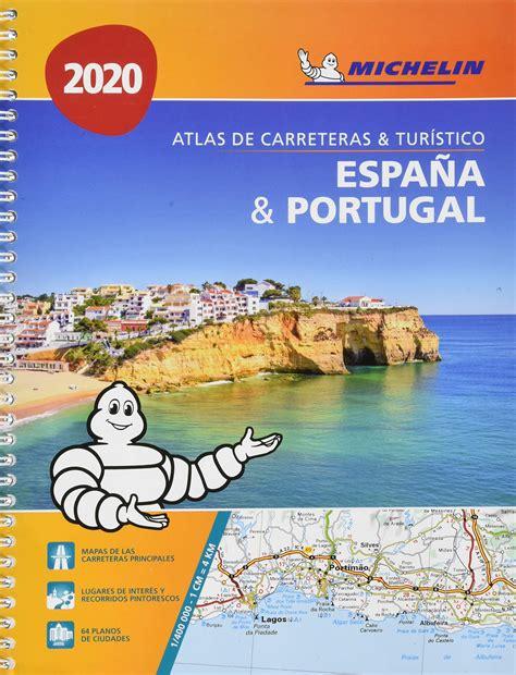 Atlas Espana Y Portugal 2017 Atlas De Carreteras Michelin
