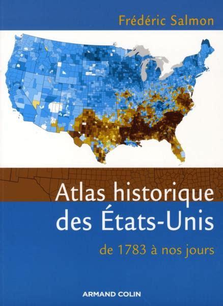 Atlas Historique Des Etats Unis