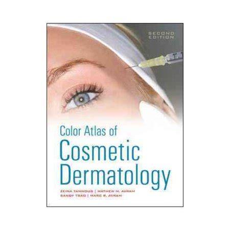 Atlas Of Cosmetic Dermatology