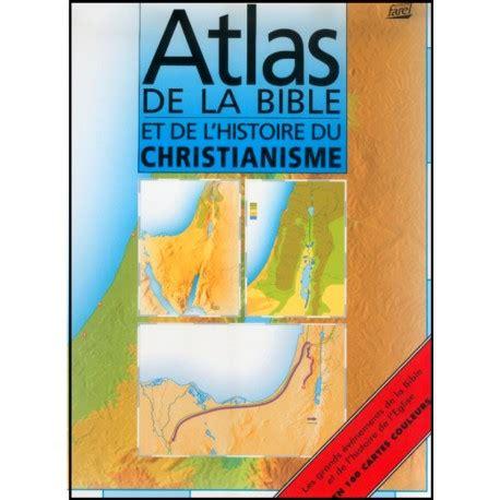 Atlas de la Bible et de l'Histoire du Christianisme (Format Reduit)