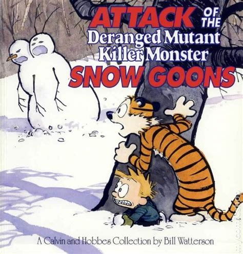 Attack Of The Deranged Mutant Killer Monster Snow Goons The Calvin And Hobbes Series By Bill Watterson 1992 05