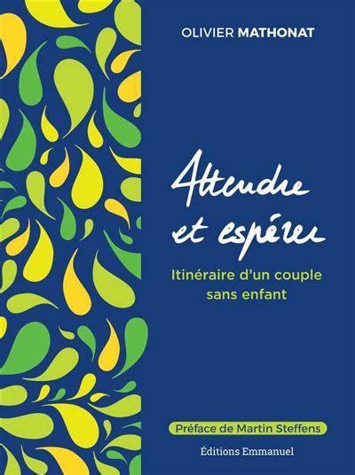 Attendre Et Esperer Itineraire D Un Couple Sans Enfant