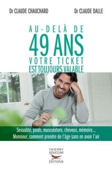 Au Dela De 49 Ans Votre Ticket Est Toujours Valable