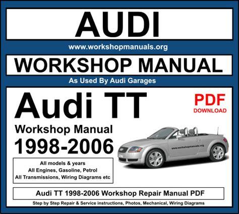 Audi Tt 1998 2006 Service Repair Manual