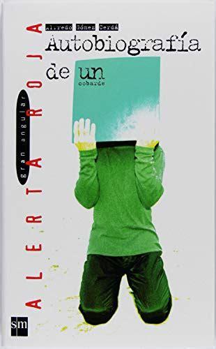 Autobiografia De Un Cobarde Ebook Epub Alerta Roja No 84