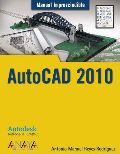 Autocad 2010 Manuales Imprescindibles