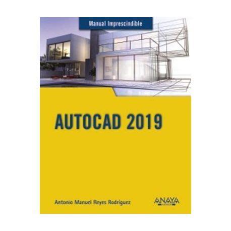 Autocad 2019 Manuales Imprescindibles